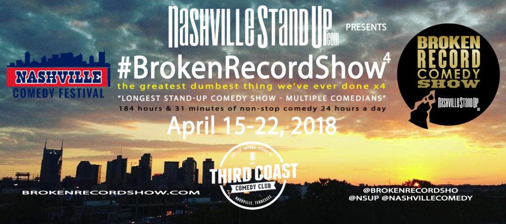#BrokenRecordShow 4 - April 15-22, 2018 at Third Coast Comedy Club in Nashville, TN